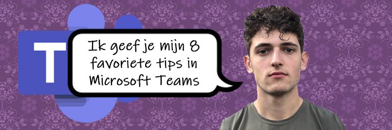 8 tips voor werken met Microsoft Teams